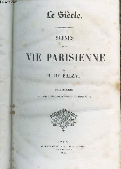 SCENES DE LA VIE PRIVEE - 3eme serie / SCENES DE LA VIE PARISIENNE / TOME DEUXIEME : Splendeurs et miseres des courtisanes - LEs parents pauvres.