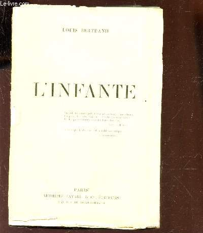 L'INFANTE / EDITION NUMEROTEE.