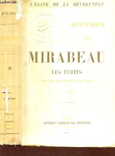 OEUVRES DE MIRABEAU - LES ECRITS / L'ELITE DE LA REVOLUTION.