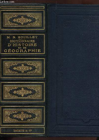 DICTIONNAIRE D'HISTOIRE ET DE GEOGRAPHIE.
