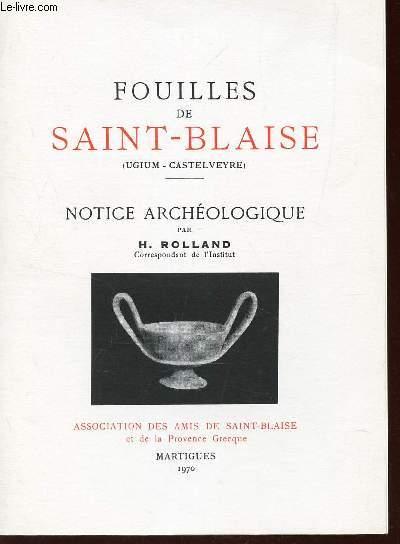 FOUILLES DE SAINT-BLAISE - NOTICE ARCHEOLOGIQUE