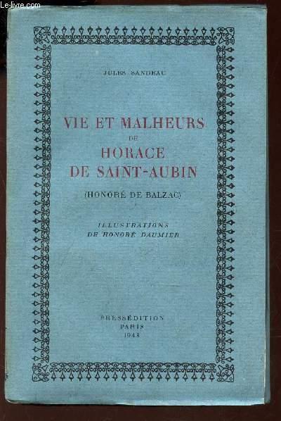 VIE ET MALHEURS DE HORACE DE SAINT-AUBIN (HONORE DE BALZAC)