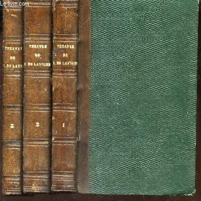 THEATRE DE CASIMIR DELAVIGNE - EN 3 VOLUMES / TOME REPMIER AU TOME 3. (VOIR SOMMAIRE COMPLET)