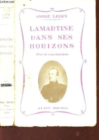 LAMARTINE DANS SES HORIZONS