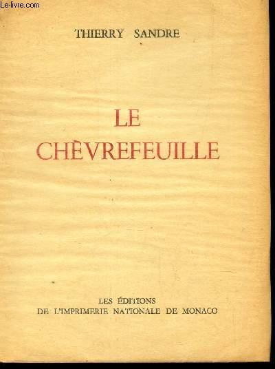 LE CHEVREUILLE / EXEMPLAIRE NUMEROTE.