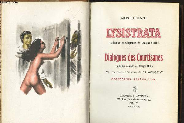 LYSISTRATA - DIALOGUES DES COURTISANES / COLLECTION LUXE / EXEMPLAIRE NUMEROTE.