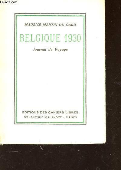BELGIQUE 1930 - JOURNAL DE VOYAGE