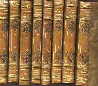 COLLECTION 8 VOLUMES : COMEDIES ET PROVERBES (EN 2 TOMES - 2 VOLUMES) + LA CONFESSION d4UN ENFANT DU SIECLE + PREMIERES POESIES (1829-1835) + POESIES NOUVELLES (1836-1852) + CONTES  + NOUVELLES + OEUVRES POSTHUMES.