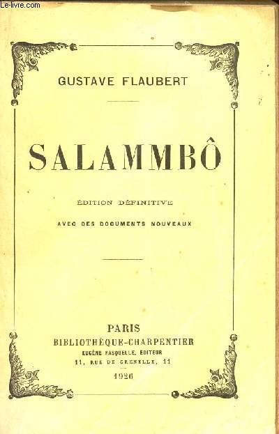 SALAMMBO / EDITION DEFINITIVE.