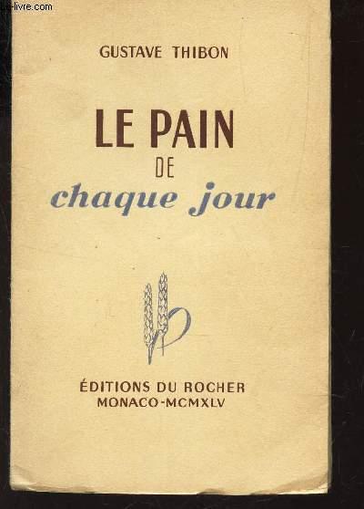 LE PAIN DE CHAQUE JOUR