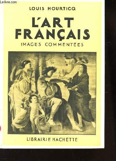L'ART FRANCAIS - IMAGES COMMENTEES