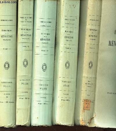 HISTOIRE RELIGIEUSE DE LA REVOLUTION FRANCAISE - EN 5 VOLUMES - DU TOME PREMIER AU TOME 5.