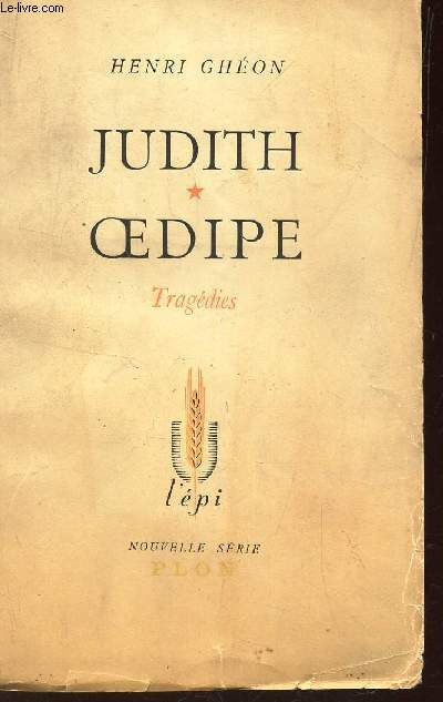 JUDITH -  OEDIPE - TRAGEDIES / COLLECTION