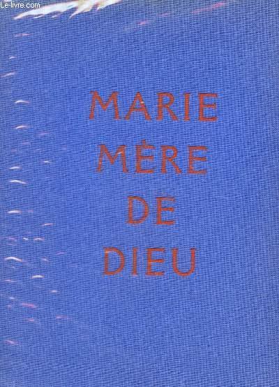 MARIE MERE DE DIEU -