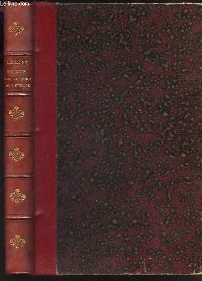 VOYAGES DANS LE NORD DE L'EUROPE - UN TOUR EN NORVEGE - UNE PROMENADE DANS LA MER GLACIALE (1871-1873)