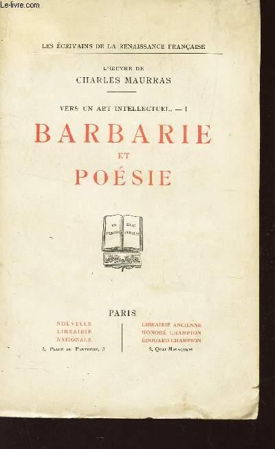 BARBARIE ET POESIE - TOME I DE LA COLLECTION