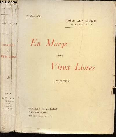 EN MARGE DES VIEUX LIVRES - CONTES