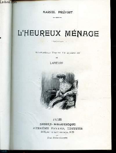 TOME 2 : L'HEUREUX MENAGE + LE MARIAGE DE JULIENNE - le moulin de Nazareth - Nimba  + LETTRES A FRANCOISE +  LETTRES A FRANCOISE MARIEE.
