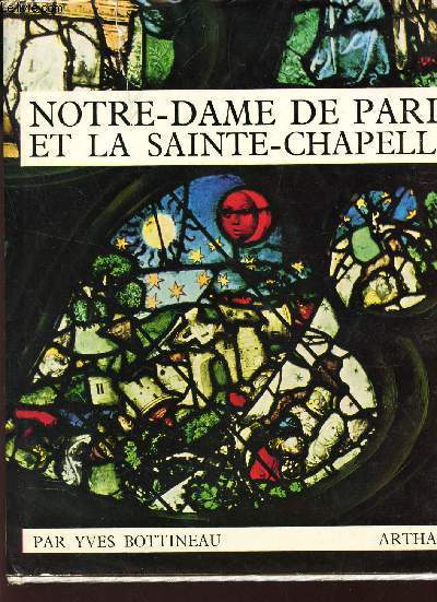 NOTRE-DAME DE PARIS ET LA SAINTE-CHAPELLE