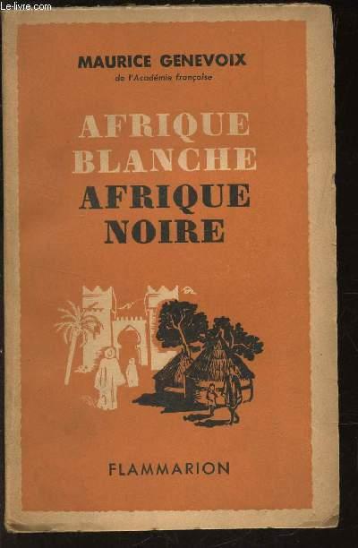 AFRIQUE BLANCHE AFRIQUE NOIRE
