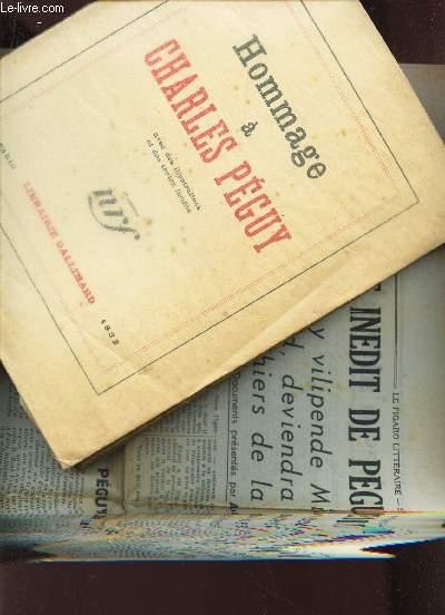 HOMMAGE A CHARLES PEGUY - Marcel Abraham, Julien Banda, J. copeau, R. dorgelès, S. Fumet etc... / Reproduction de documents - Bibliographie.