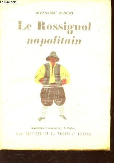 LE ROSSIGNOL NAPOLITAIN