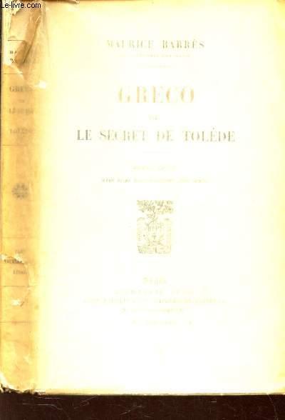 GRECO OU LE SECRET DE TOLEDE / NOUVELLE EDITION.