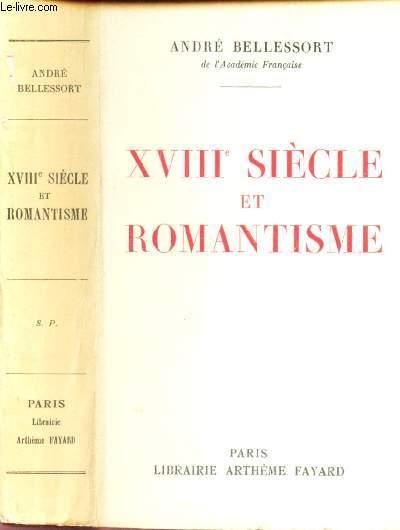 XVIIIe SIECLE ET ROMANTISME / ENVOI DE L'AUTEUR.