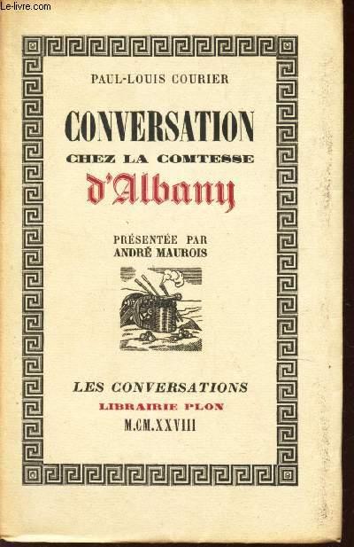 CONVERSATION CHEZ LA COMTESSE D'ALBANY / COLLECTION
