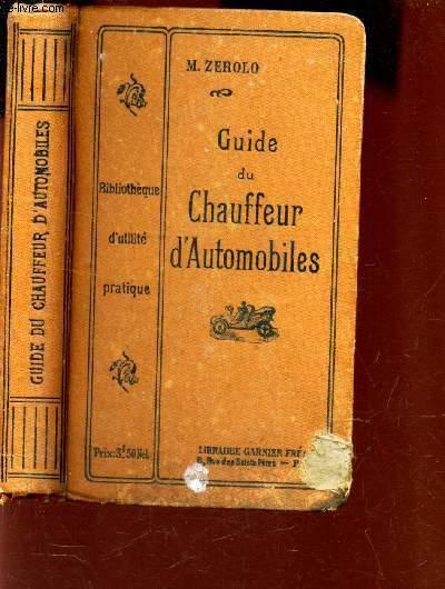 GUIDE DU CHAUFFEUR D'AUTOMOBILES. / BIBLIOTHEQUE D'UTILITE PRATIQUE