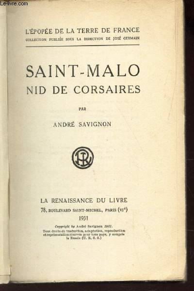 SAINT-MALO NID DE CORSAIRES / L'EPOPEE DE LA TERRE DE FRANCE