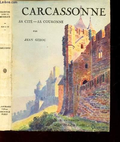 CARCASSONNE - Sa cité - Sa couronne / COLLECTION