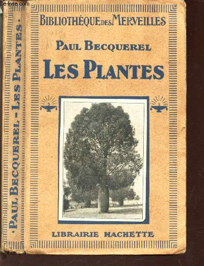 LES PLANTES / BIBLIOTHEQUE DES MERVEILLES