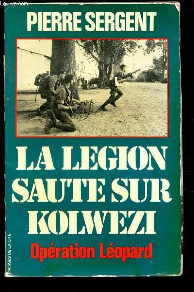 LA LEGION SAUTE SUR KOLWEZI - OPERATION LEOPARD