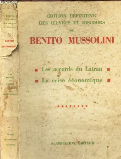 LES ACCORDS DU LATRAN - LA CRISE ECONOMIQUE : TOME 8 / Edition definitive des oeuvres et discours de Benito Mussolini.