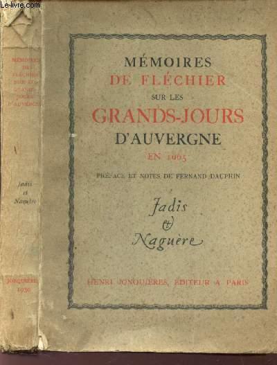 MEMOIRES DE FLECHIER SUR LES GRANDS-JOURS D'AUVERGNE en 1665