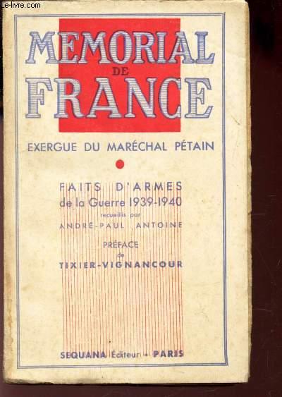 MEMORIAL DE FRANCE EXERGUE DU MARECHAL PETAIN - FAITS D'ARMES DE LA GUERRE 1939-1940 / MEMORIAL DE FRANCE