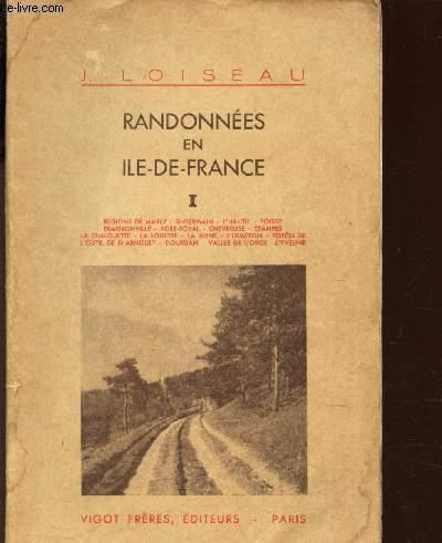 RANDONNEES EN ILE DE FRANCE / TOME I