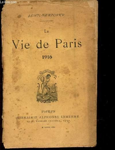 LA VIE DE PARIS - 1916