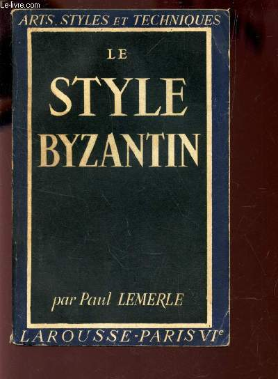 LE STYLE BYZANTIN / COLLECTION