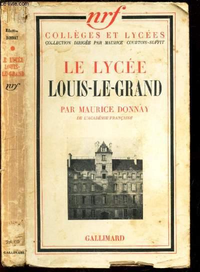 LE LYCEE LOUIS-LE-GRAND / COLLEGES ET LYCEES