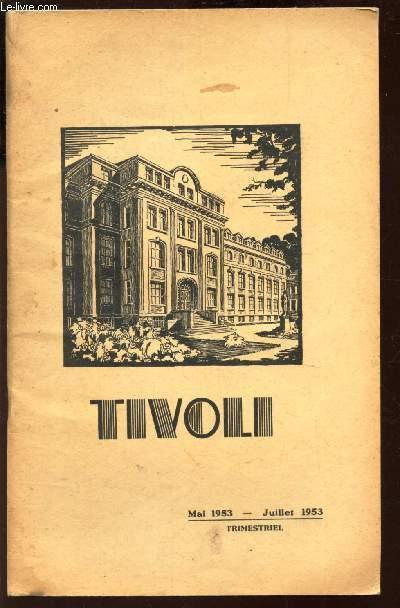 TIVOLI - MAI 1953-JUILLET 1953 / DISTRIBUTION SOLENNELLE DES PRIX SOUS LA PRESIDENCE DU GENERAL VENOT - PRIX D'HONNEUR