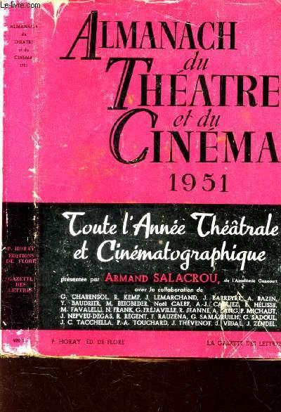 ALMANACH DU THEATRE ET DU CINEMA 1951 - Toute l'année theatrale et cinematographique