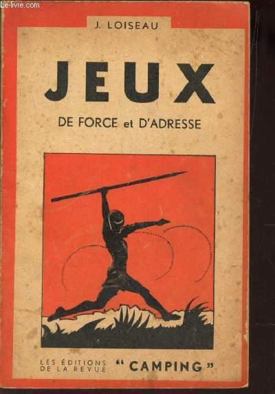 JEUX DE FORCE ET D'ADRESSE / 2eme VOLUME