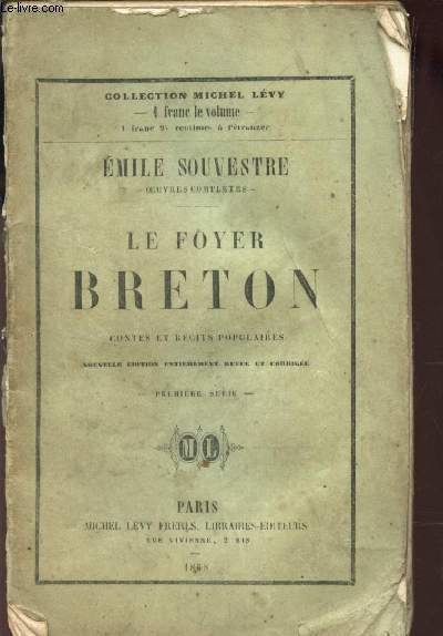 LE FOYER BRETON - CONTES ET RECITS POPULAIRES / PREMIERE SERIE / COLLECTION MICHEL LEBY