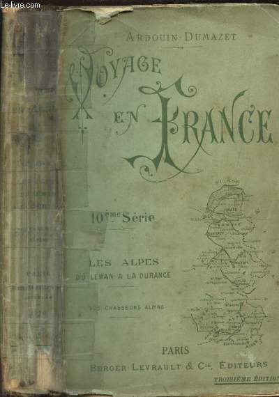 VOYAGE EN FRANCE - LES ALPES - DU LEMAN A LA DURANCE / 10e SERIE / 3e EDITION