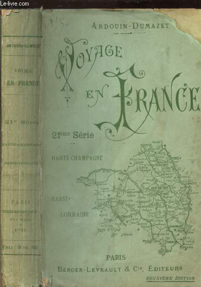VOYAGE EN FRANCE - HAUTE CHAMPAGNE - BASSE LORRAINE / 21e SERIE / 2e EDITION