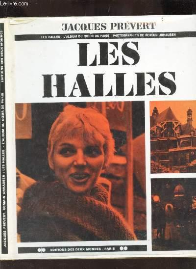 LES HALLES / L'ALBUM DU COEUR DE PARIS -