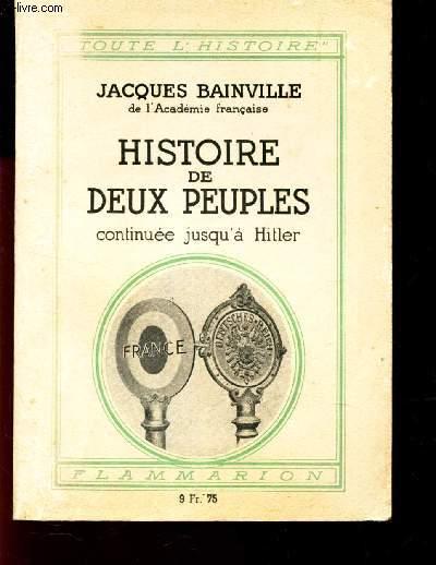 HISTOIRE DE DEUX PEUPLES CONTINUEE JUSQU'A HITLER / COLLECTION