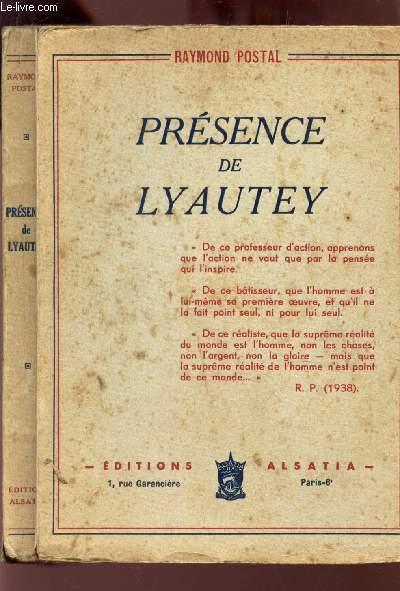 PRESENCE DE LYAUTEY